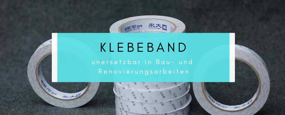 Klebeband - Unersetzbar In Bau- Und Renovierungsarbeiten