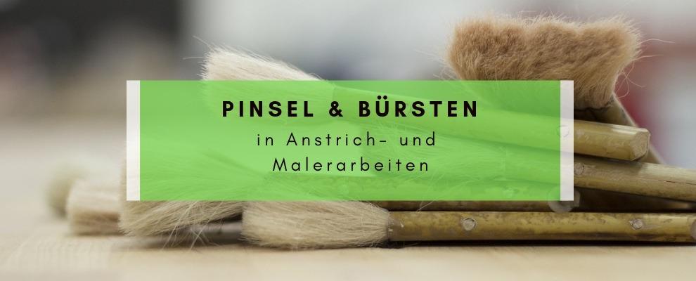 Pinsel und Bürsten in Anstrich- und Malerarbeiten